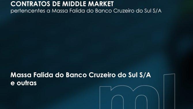 Foto - Contratos de Middle Market - Massa Falida do Banco Cruzeiro do Sul S/A - [1]